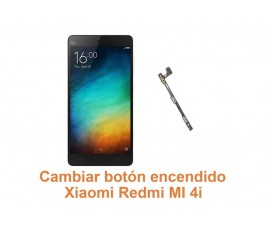 Cambiar botón encendido Xiaomi Redmi Mi 4i