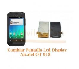 Cambiar Pantalla Lcd Alcatel OT-918 OT918 - Imagen 1