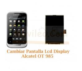 Cambiar Pantalla Lcd Alcatel OT985 OT-985 - Imagen 1