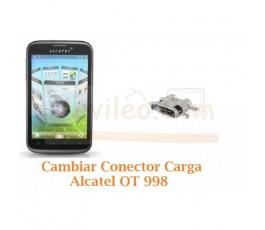 Cambiar Conector Carga Alcatel OT998 OT-998 - Imagen 1