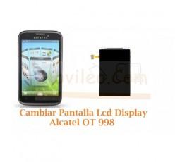 Cambiar Pantalla Lcd Alcatel OT998 OT-998 - Imagen 1