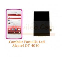 Cambiar Pantalla Lcd Alcatel OT4010 OT-4010 - Imagen 1