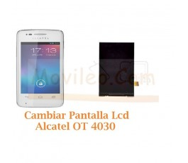 Cambiar Pantalla Lcd Alcatel S´POP OT4030 OT-4030 - Imagen 1