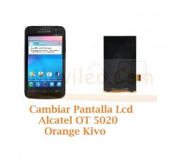 Cambiar Pantalla Lcd Alcatel OT5020 OT-5020 Orange Kivo - Imagen 1
