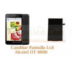Cambiar Pantalla Lcd Alcatel OT8000 OT-8000 - Imagen 1