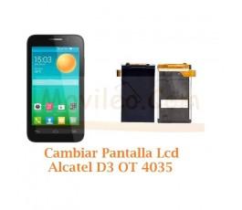 Cambiar Pantalla Lcd Alcatel D3 OT4035 OT-4035 - Imagen 1