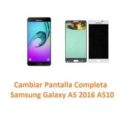 Cambiamos Pantalla Completa Samsung Galaxy A5 2016 A510