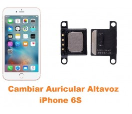 Cambiar auricular altavoz iPhone 6s
