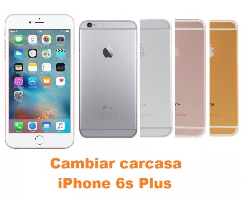 c4bb9a018c1 Specific References. Cambiar carcasa iPhone 6s Plus
