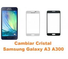 Cambiar cristal Samsung Galaxy A3 A300