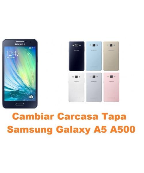 7e53c7715bf Cambiar carcasa Samsung Galaxy A5 A500