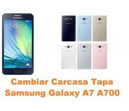 Cambiar carcasa Samsung Galaxy A7 A700