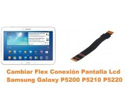 Cambiar flex conexión pantalla lcd Samsung P5200 P5210 P5220