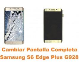 Cambiar Pantalla Completa Samsung Galaxy G928 S6 Edge Plus