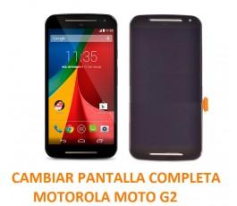 Cambiar Pantalla Completa Motorola Moto G2