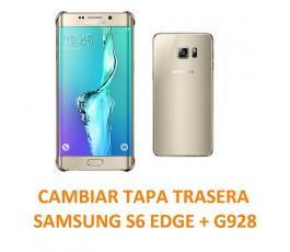 Cambiar Tapa Trasera Samsung S6 Edge + G928
