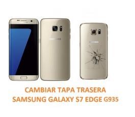 Cambiar Tapa Trasera Samsung Galaxy S7 Edge G935