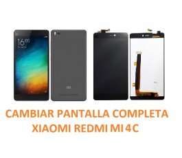 Cambiar Pantalla Completa Xiaomi MI 4C