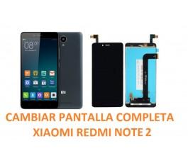 Cambiar Pantalla Completa Xiaomi Redmi Note 2