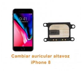 Cambiar auricular altavoz iPhone 8