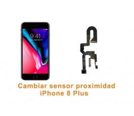 Cambiar sensor proximidad iPhone 8 Plus