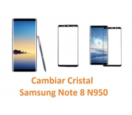 Cambiar cristal Samsung Note 8 N950
