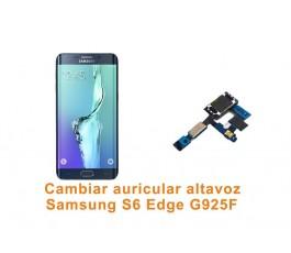 Cambiar auricular altavoz Samsung Galaxy S6 Edge G925
