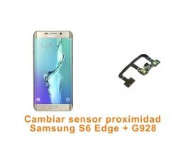 Cambiar sensor proximidad Samsung S6 Edge Plus G928