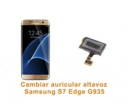 Cambiar auricular altavoz Samsung Galaxy S7 Edge G935