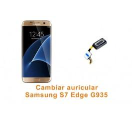 Cambiar auricular Samsung Galaxy S7 Edge G935