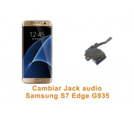 Cambiar Jack audio Samsung Galaxy S7 Edge G935