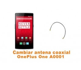 Cambiar antena coaxial OnePlus One A0001
