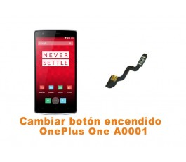 Cambiar botón encendido OnePlus One A0001