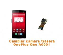 Cambiar cámara trasera OnePlus One A0001