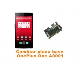 Cambiar placa base OnePlus One A0001