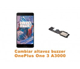 Cambiar altavoz buzzer OnePlus One 3 A3000