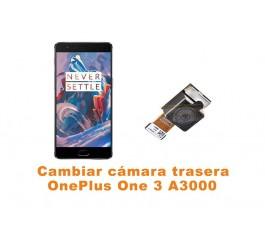 Cambiar cámara trasera Oneplus One 3 A3000