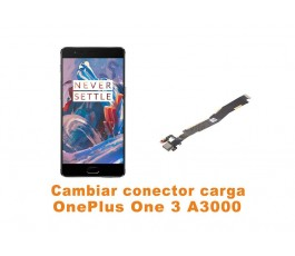 Cambiar conector carga Oneplus One 3 A3000