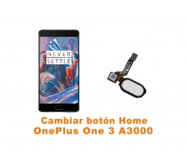 Cambiar botón Home Oneplus One 3 A3000