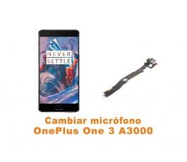 Cambiar micrófono OnePlus One 3 A3000