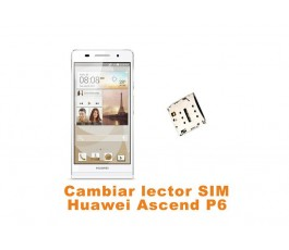 Cambiar lector SIM Huawei Ascend P6