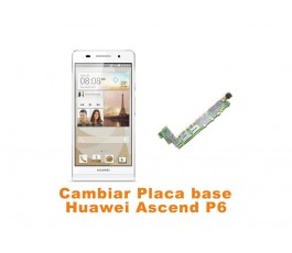 Cambiar placa base Huawei Ascend P6
