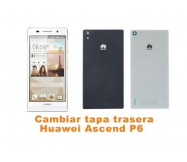 Cambiar tapa trasera Huawei Ascend P6