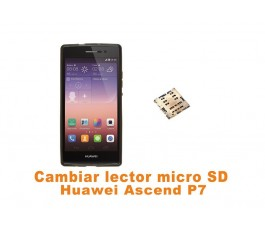Cambiar lector micro SD Huawei Ascend P7