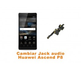 Cambiar Jack audio Huawei Ascend P8
