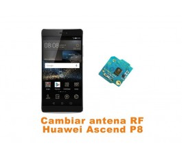 Cambiar antena RF Huawei Ascend P8