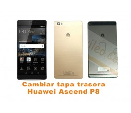 Cambiar tapa trasera Huawei Ascend P8
