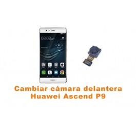 Cambiar cámara delantera Huawei Ascend P9