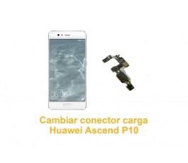 Cambiar conector carga Huawei Ascend P10