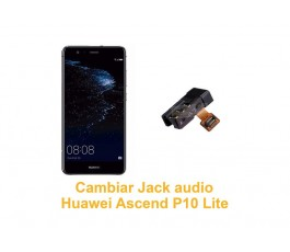 Cambiar Jack audio Huawei Ascend P10 Lite